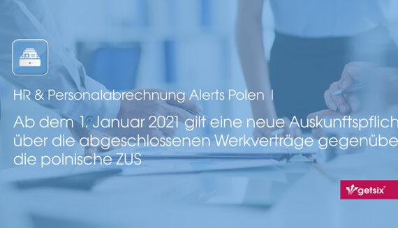 Ab dem 1. Januar 2021 gilt eine neue Auskunftspflicht über die abgeschlossenen Werkverträge gegenüber die polnische ZUS