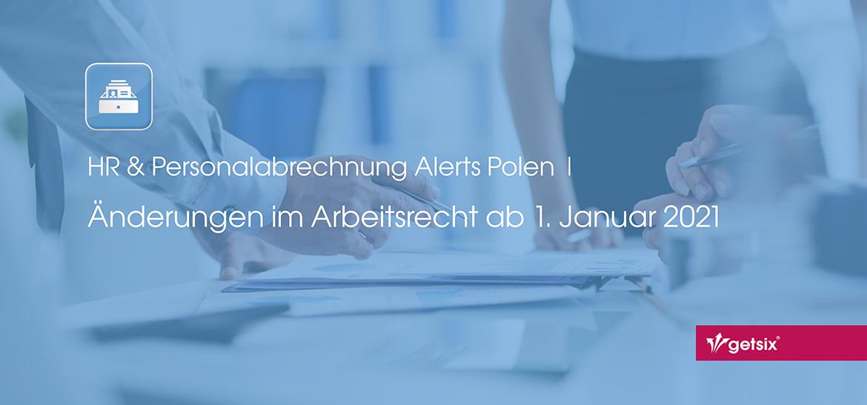 Änderungen im polnischen Arbeitsrecht ab 1. Januar 2021