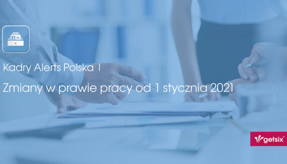 Zmiany w prawie pracy od 1 stycznia 2021