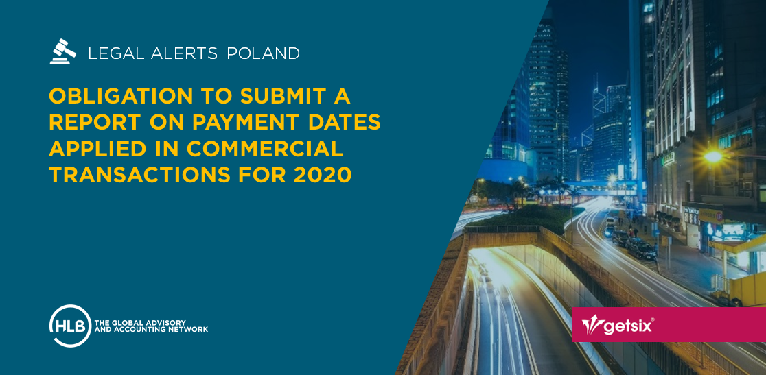 Obligation to submit a report on payment dates applied in commercial transactions for 2020