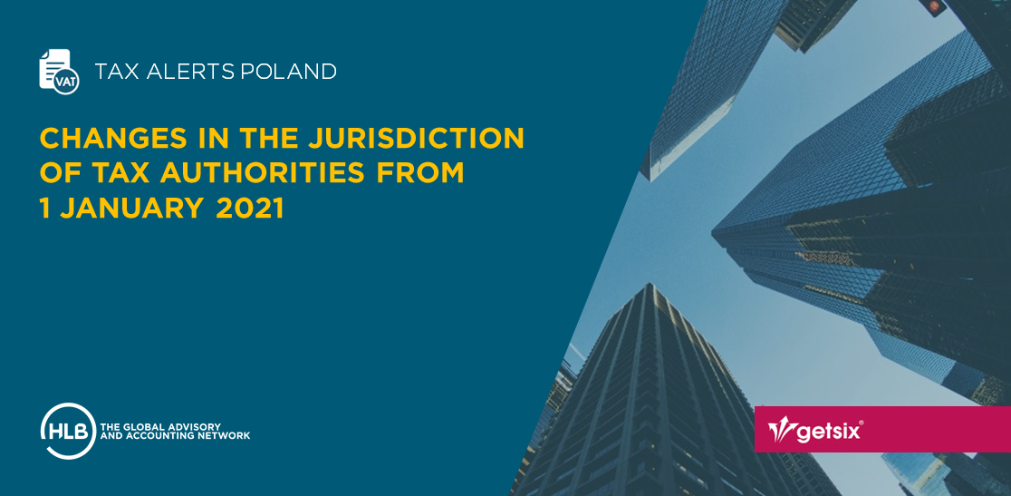 Changes in the jurisdiction of tax authorities from 1 January 2021