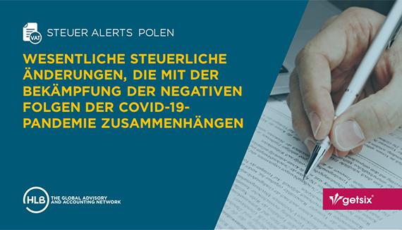 Wesentliche steuerliche Änderungen, die mit der Bekämpfung der negativen Folgen der COVID-19-Pandemie zusammenhängen
