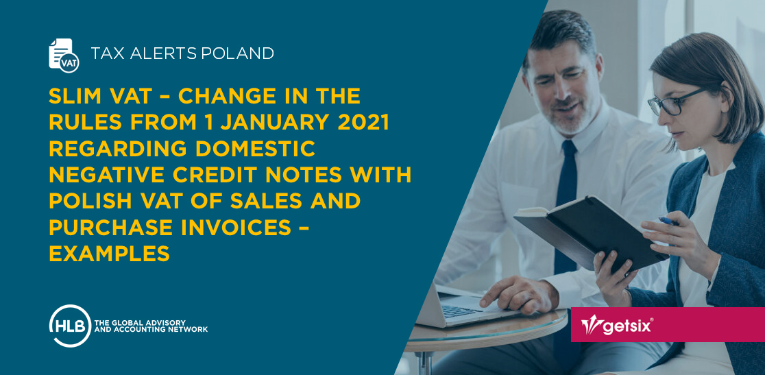 SLIM VAT - Change in the rules from 1 January 2021 regarding domestic negative credit notes with Polish VAT of sales and purchase invoices - Examples