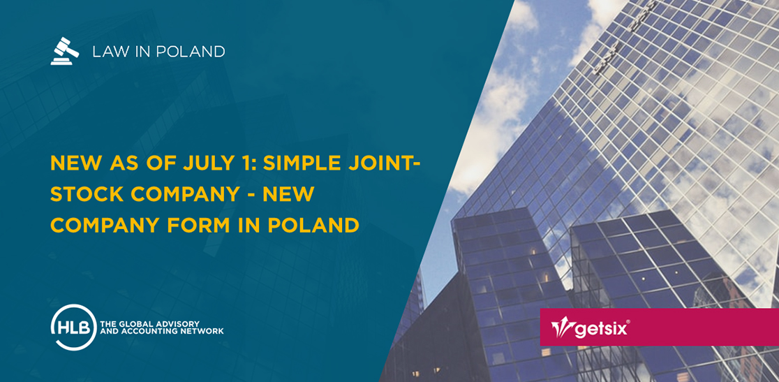 New as of July 1: Simple joint-stock company - New company form in Poland