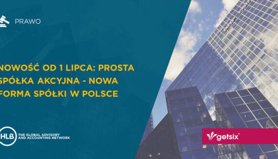 Prosta spółka akcyjna - Nowa forma spółki w Polsce