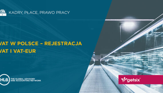 VAT w Polsce - Rejestracja VAT i VAT-EUR