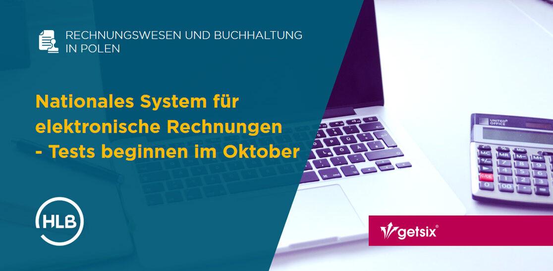 Nationales System für elektronische Rechnungen - Tests beginnen im Oktober